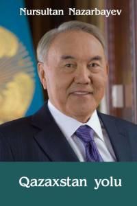 "Nursultan Nazarbayev. ""Qazaxstan yolu"" (""Қазақстан жолы"". Әзірбайжан тілінде)"