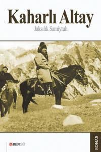 """Kaharli Altay"" (""Қаһарлы көш"". Түрік тілінде)"