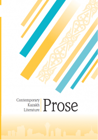 Contemporary Kazakh Literature Prose Anthology